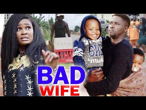 Download Bad Wife Full Movie Season 3&4  - Chizzy Alichi 2020 Latest Nigerian Nollywood Movie Full HD