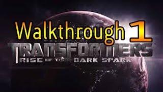 Transformers Rise of The Dark Spark Gameplay Walkthrough Part 1-Drift