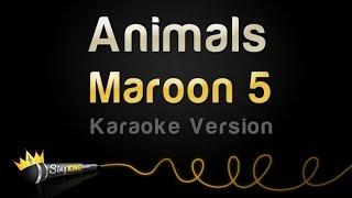 Download Maroon 5 - Animals (Karaoke Version)