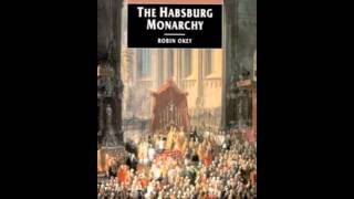 History Book Review: The Habsburg Monarchy, C. 1765-1918: From Enlightenment to Eclipse by Robin ...