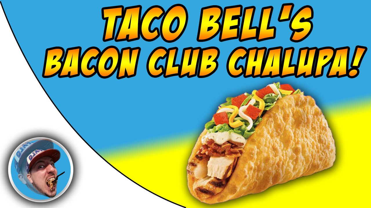 Taco bell s bacon club chalupa food review youtube