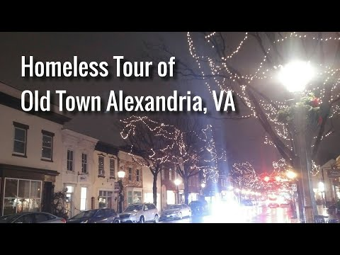 Homeless Tour of Old Town Alexandria, VA