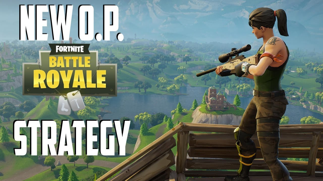 New Op Strategy For Making It Far In Fortnite Battle Royale Fortnite Battle Royale Ps