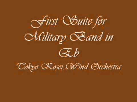 First Suite for Military Band in Eb.Tokyo Kosei Wind Orchestra.