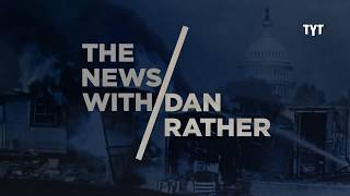 Hannity's Homes, Pompeo & The Rapture - The News with Dan Rather Ep.014 thumbnail