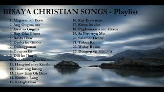 Bisaya Christian Songs Playlist