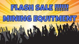 Massive Mining Flash Sale! PT-1