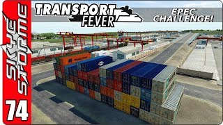 ►A HUGE CONTAINER RAIL FREIGHT DEPOT!◀ Transport Fever EPEC Challenge Ep 74