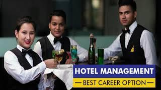 Hotel Management Course | Career in Hotel Management |Eligibility Criteria & Salaries.