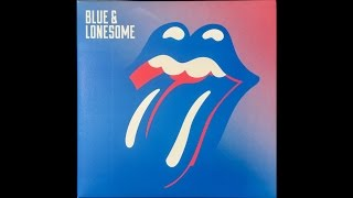 Rolling Stones - Blue and Lonesome (2016 Full Album HQ)