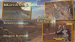 """Marokko """"Das Atlasgebirge"""""""