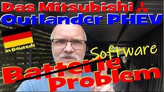 EP220 - Das weltweite Outlander PHEV Batterie/Software Problem in Deutsch erklärt!
