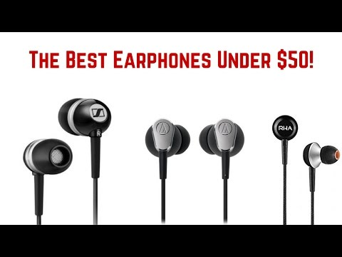 Best Earphones Under $50