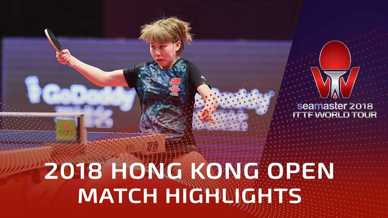 2018 Hong Kong Open Highlights  Chen Xingtong Vs He