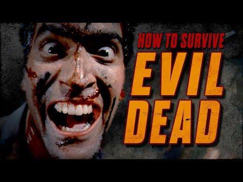 How to Survive the Evil Dead Films