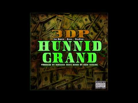 3DP   Hunnit Grand