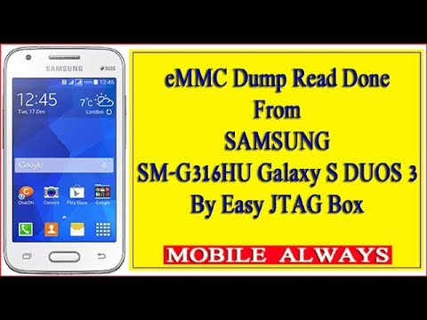 eMMC Dump Read Done | From Samsung | SM-G316HU Galaxy S DUOS 3 by MOBILE  ALWAYS