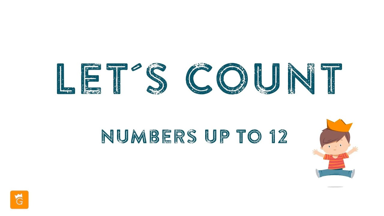 Let S Count English Numbers Up To 12 Youtube