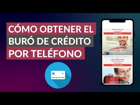 Cómo Obtener el Buró de Crédito por Teléfono, Mail, Presencial, fax o Correo Postal