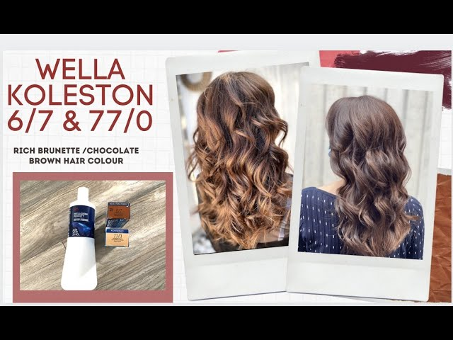 How To Use Wella Koleston Perfect Shades 6 7 77 0 Rich Brunette Chocolate Brown Hair Colour Youtube
