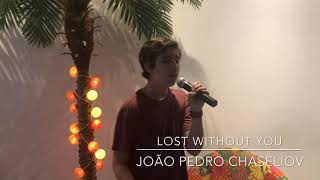 Lost Without You (Freya Ridings) - COVER João Pedro Chaseliov Video