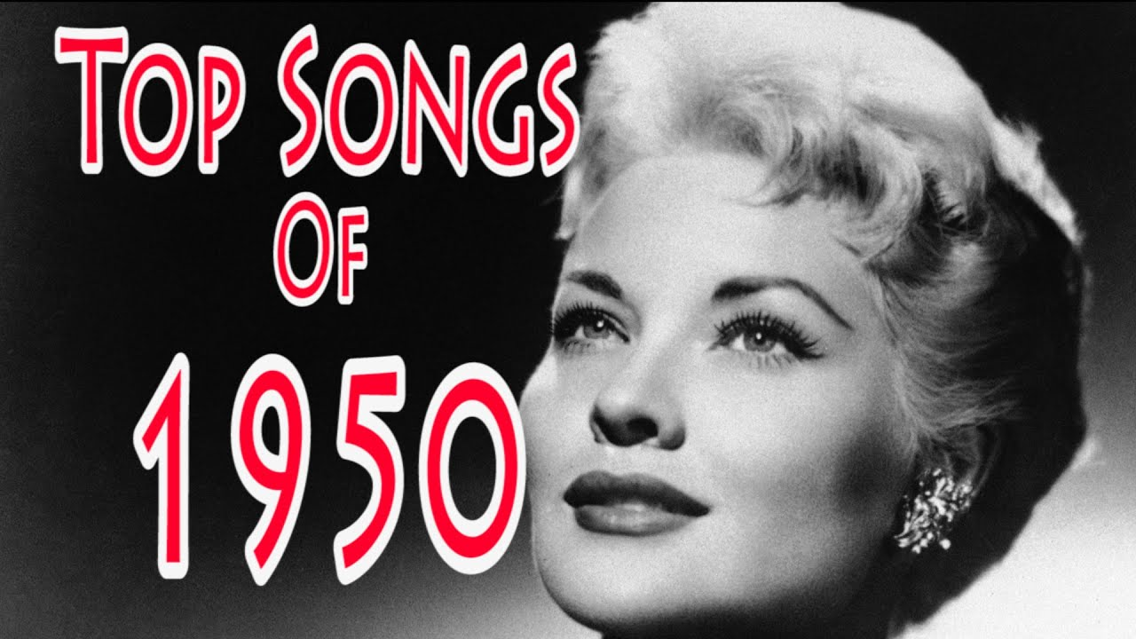 Top Songs Of 1950 Youtube