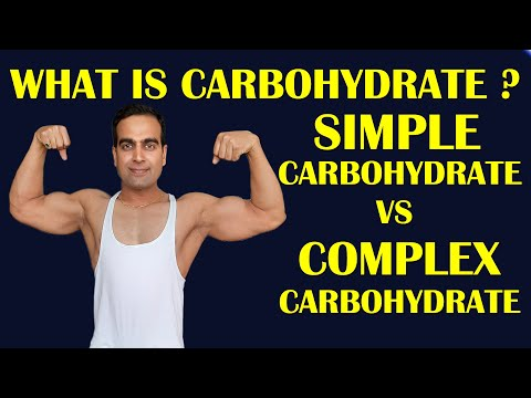 WHAT IS CARBOHYDRATE ? SIMPLE CARBOHYDRATE VS COMPLEX CARBOHYDRATE