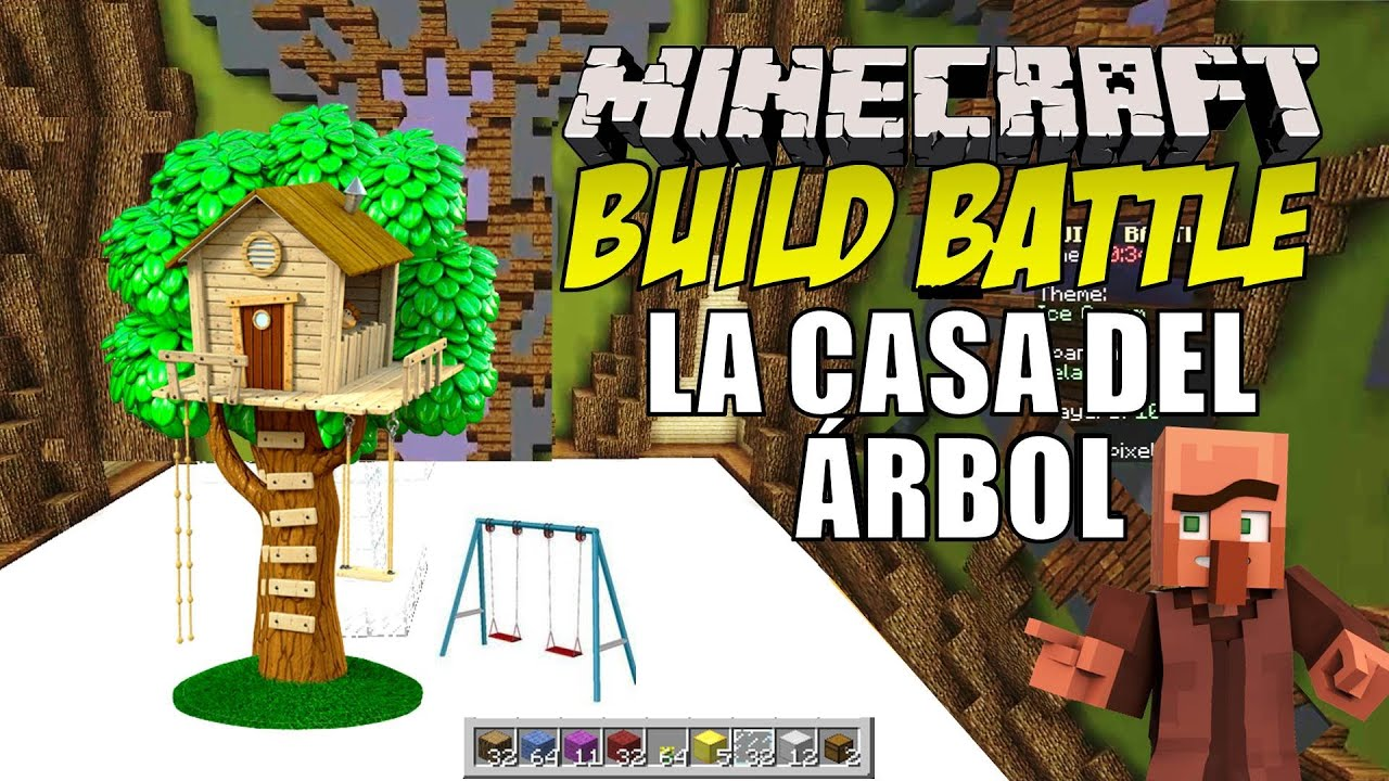 Minecraft build battle la casa del rbol youtube - Casa del arbol minecraft ...