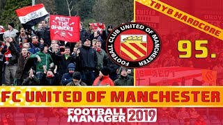 Football Manager 2019 PL | FC United of Manchester (Tryb HC) #95