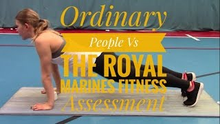 Ordinary People Vs The Royal Marines Fitness Assessment #1: The Press Up Test