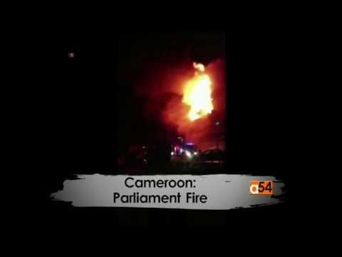 Cameroon Parliament Fire