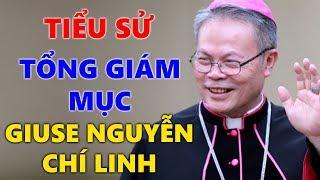 Tiểu Sử Cuộc Đời Đức Tổng Giám Mục Giuse Nguyễn Chí Linh   Tổng Giám Mục Tổng Giáo Phận Huế