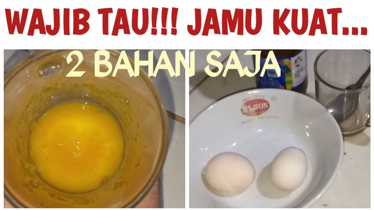 Wajib Tau Jamu Kuat Campuran Telur Ayam Kampung Plus Madu Youtube