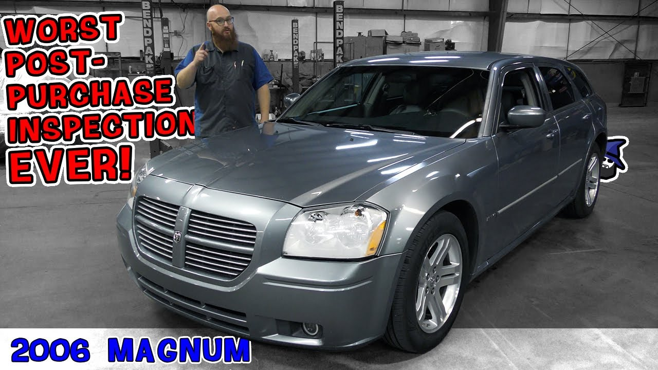 Absolute worst inspection ever on '06 Dodge Magnum! CAR WIZARD hates to give customer the bad news