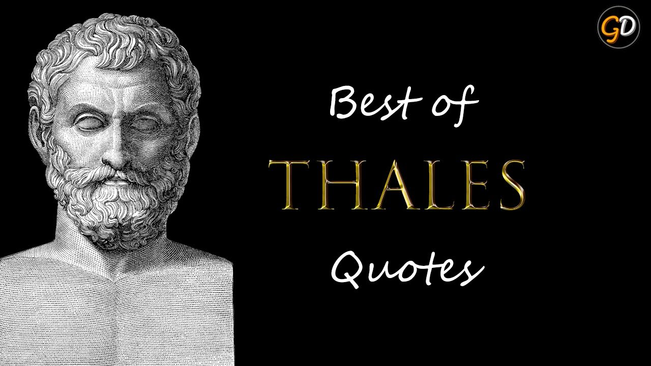 TOP 15 Quotes by Thales | Thales of Miletus | Ancient ...
