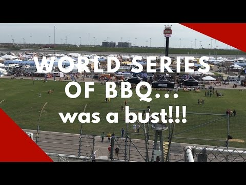 WORLD SERIES OF BBQ... was a bust!!! | VLOG 011