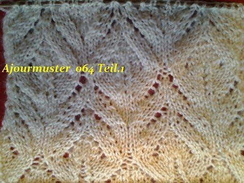 Ajourmuster  064*Teil 1*Stricken lernen* Muster für Pullover Strickjacke Mütze*Tutorial Handarbeit