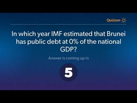 In which year IMF estimated that Brunei has public debt at 0% of the national GDP?   Brunei Quiz