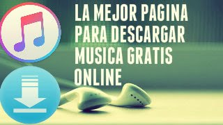 La Mejor Pagina Para Descargar Musica Gratis, Online Y Sin Virus (2015-2016) (HD)