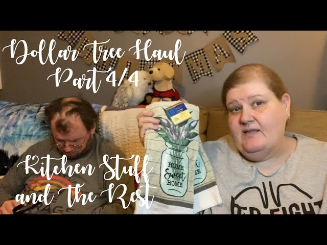 Dollar Tree Haul Part 4/4 Kitchen Stuff and the Rest