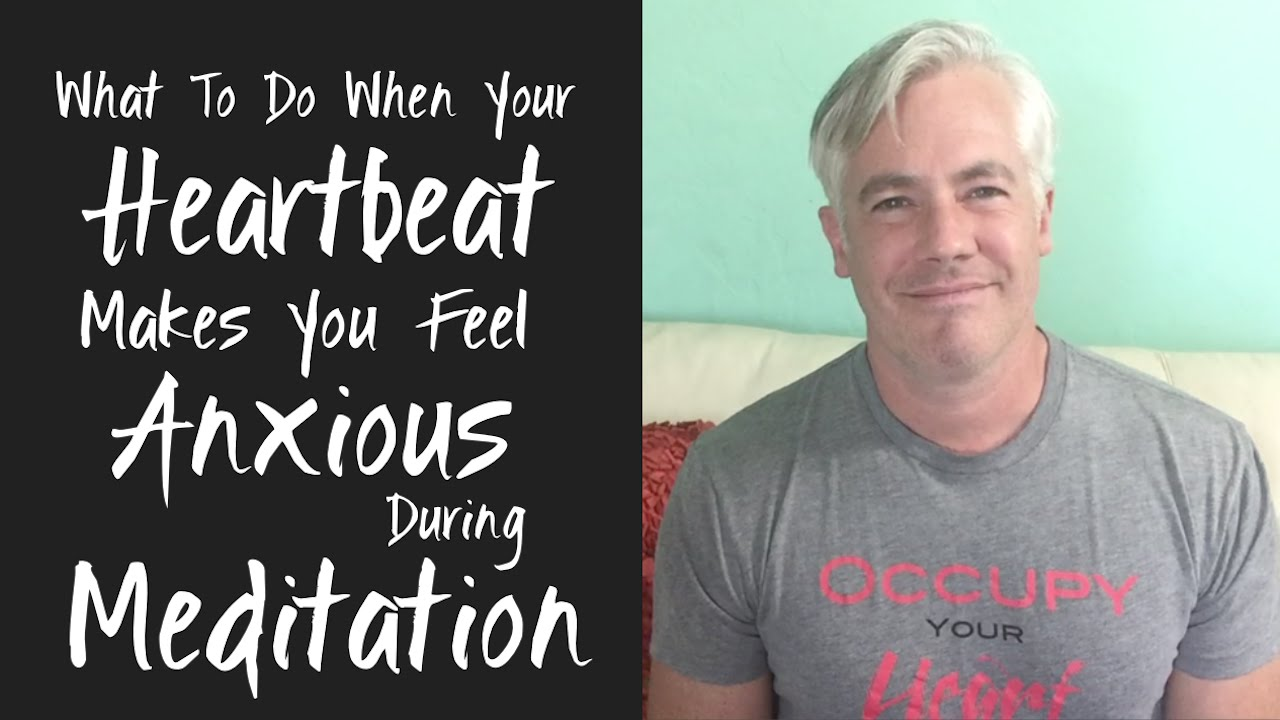 When Your Heartbeat Makes You Anxious during Meditation, Do