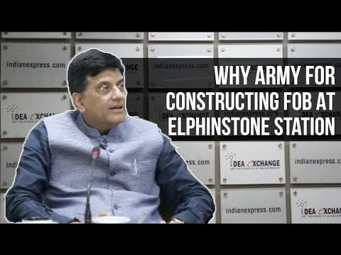 Piyush Goyal On The Deployment Of Army For Construction Of Foot Over Bridge At Elphinstone Station
