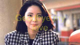 Download Goodbye my love / 再見我的愛人 - Teresa Teng / 邓丽君 (traducido al español)