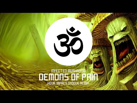 Infected Mushroom - Demons Of Pain (Kova, Impact Groove Remix)