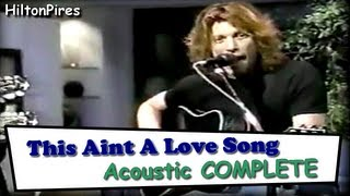 This Aint A Love Song - Acoustic COMPLETE
