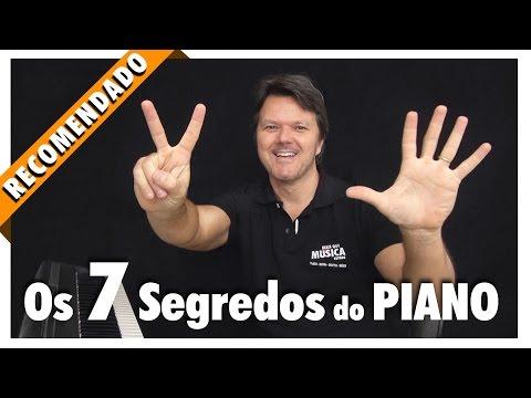 Os 7 Segredos do Piano AULA 01🔥🔥🔥