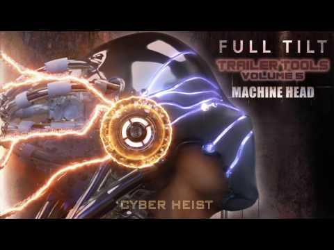 "Full Tilt Trailer Tools Vol. 5 - Machine Head - ""Cyber Heist"""
