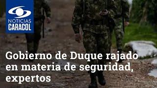Gobierno de Iván Duque se ha rajado en materia de seguridad, dicen expertos