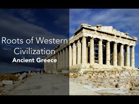 1C: Roots of Western Civilization-Ancient Greece