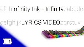Infinity Ink - Infinity [Lyrics Video]